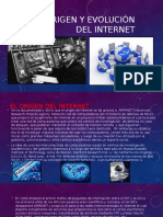 El Origen y Evolución Del Internet