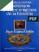 Tartessos y Otros Enigmas de La Historia - Juan Eslava Galán