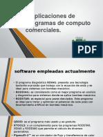 3.2 Aplicaciones de Programas de Computo Comerciales