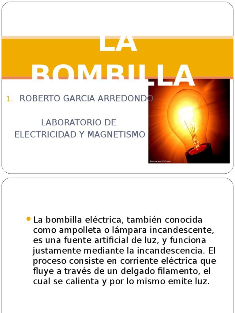 La bombilla historia - Thomas Alva Edison