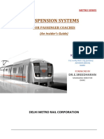 Suspension Systems for Passenger Coaches by KBL Wadwa , Advisor/Mechanical/Delhi Metro