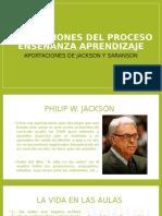 Aportaciones Del Proceso Enseñanza Aprendizaje de Jackson y San