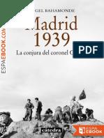 Madrid 1939 - Angel Bahamonde Magro