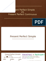 Present Perfect s vs Continuous