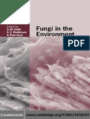 Geoffrey Gadd, Sarah C  Watkinson, Paul S  Dyer Fungi in the