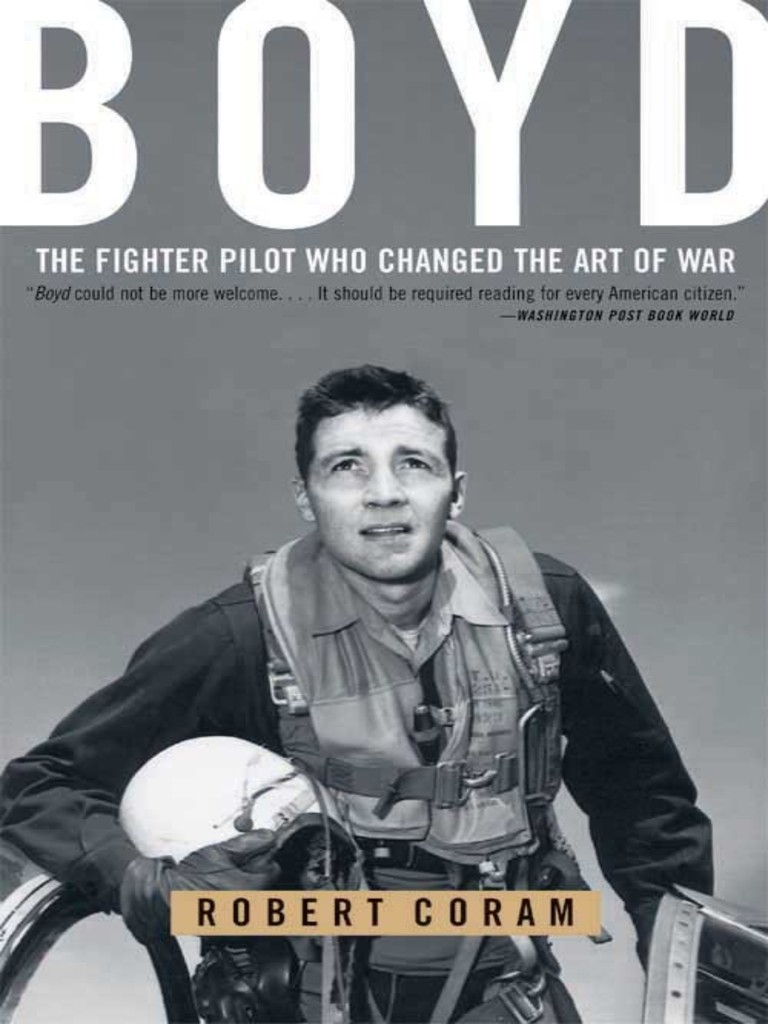 Boyd the fighter pilot who changed the art of warepub unrest boyd the fighter pilot who changed the art of warepub unrest armed conflict fandeluxe Images