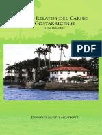 Joseph Montout - Tres Relatos Del Caribe Costarricense (en Inglés)