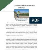 La Topografia y Su Papel en La Ingenieria Ambiental