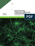 COELHO, J.G. BROENS, M.C. Encontro Com as Ciencias Cognitivas
