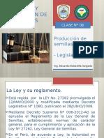 CLASE N°06 PRODUCCIÓN DE SEMILLAS - LEGISLACIÓN