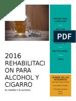 Rehabilitacion de Cigarro y Alcohol