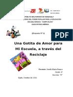 Proyecto Una Gotita de Amor Para Mi Escuela a Traves Del Reciclaje 6 Grado Josefa Franco