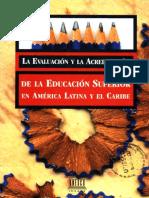 Evaluacion y Acreditacion de La Educacion Superior