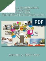 Estrategias de Mercadeo Para La Promoción de Investigaciones Científicas en Universidades