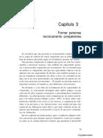 Formar personas competentes Desarrollo de competencias tecnológicas y psicosociales (solo capitulo 3)