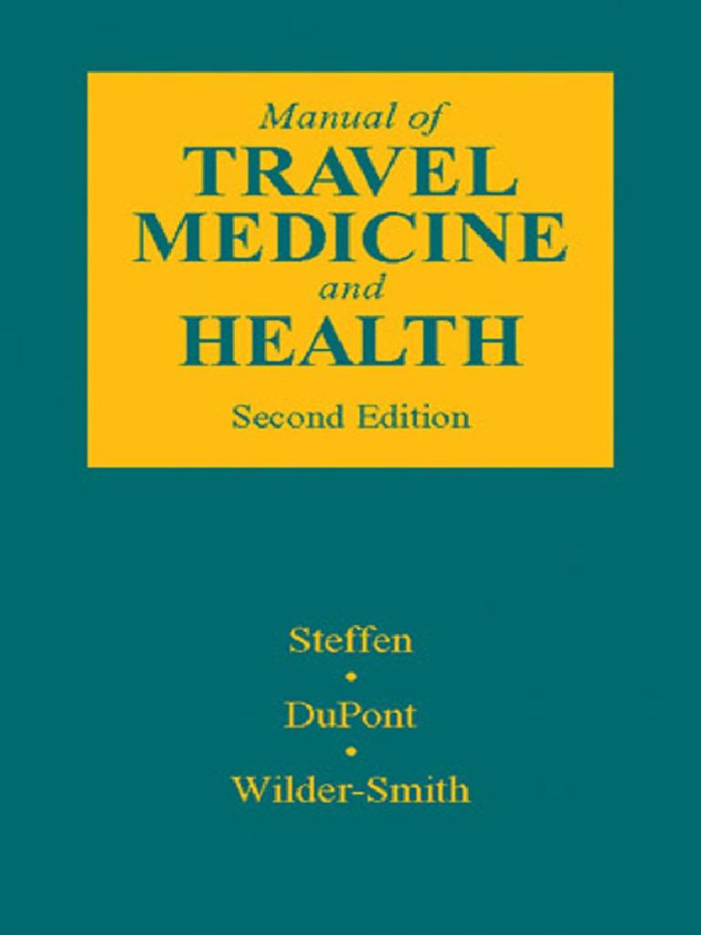 Manual of Travel Medicine & Health, 2nd Ed, 2003   Tourism   Medicine