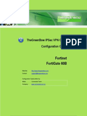 Fortinet FortiGate 60B & GreenBow IPSec VPN Client Software