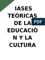 Bases Teóricas de La Educación y La Cultura