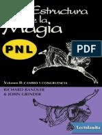La estructura de la magia II - Richard Bandler.pdf