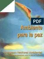 Ambiente y Paz - Congreso Nacional Ambiental Ambiente de Paz - 1998 - Guaduas Colombia