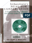The Archaeologists Manual for Conservation - A Guide to Non-Toxic, Minimal Intervention Artifact Stabilization - Bradley a. Rodgerds