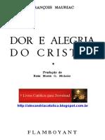 Dor e Alegria Do Cristão - François Mauriac
