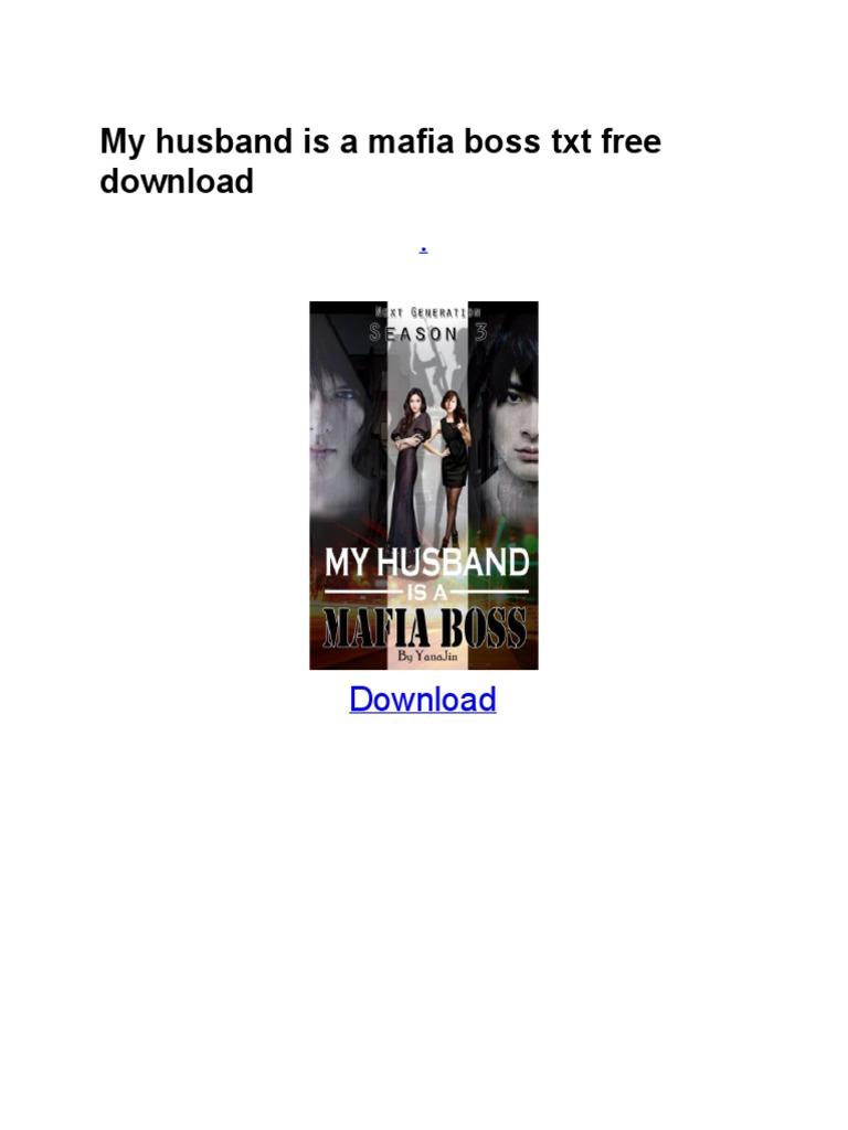 My Husband is a Mafia Boss t Xt Free Download | Leisure