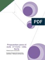 Propuestas para el aula  1º Ciclo – 2da. Serie