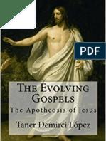 The Evolving Gospels
