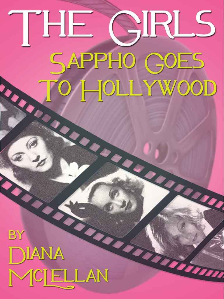 Diana McLellan - The Girls Sappho Goes to Hollywood.2013  CreativeCommonsLicense | Human Sexual Activity | Lesbian