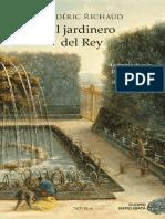 El Jardinero Del Rey - Frederich Richaud