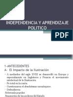 INDEPENDENCIA Y APRENDIZAJE POLITICA.pptx.pptx