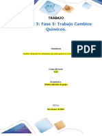 Formato Entrega Trabajo Colaborativo - Unidad 3 Fase 3 Trabajo Cambios Quimicos