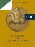 D. Sancho I e Os Cátaros - Vitor Manuel Adrião (2016)