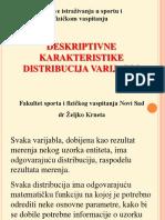 Deskriptivne Karakteristike Distribucije Varijabli 1