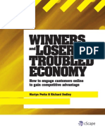 Winners and Losers in a Troubled Economy