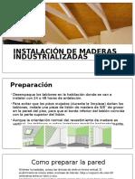 Instalacion Madera Industrializada
