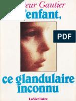 L'enfant, ce glandulaire inconnu - Gautier Jean.pdf