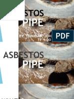 Asbestos Pipe- CE211 Presentation.pptx
