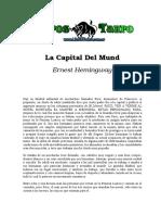 Hemingway, Ernest - La Capital Del Mundo.doc