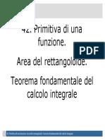 Primitiva Di Una Funzione. Area Rettangoloide. Teorema Fondamentale Del Calcolo Integrale