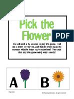 Pick That Flower