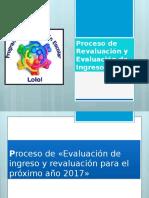 Proceso de Revaluación y Evaluación de Ingreso