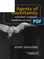 (Consciousness literature & the arts) Danvers, John-Agents of uncertainty _ Mysticism, scepticism, Buddhism, art and poetry-Editions Rodopi (2012).pdf