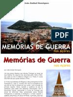 Memórias de Guerra nos Açores - por João Aníbal Henriques