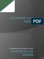 Los Bancos y Sus Inicios
