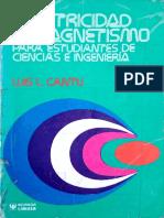 Electricidad y Magnetismo Para Estudiantes de Ciencias e Ingeniería - Luis L. Cantu