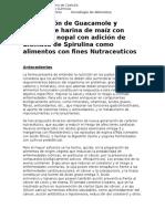 Proyecto Guacamoles y Totopos de maiz Con Spirulina