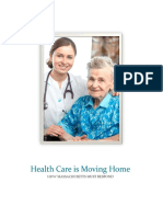 Health Care is Moving Home