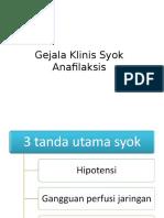 Gejala Klinis Syok Anafilaksis